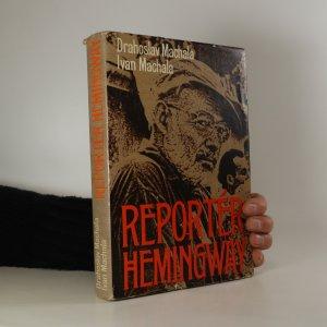 náhled knihy - Reportér Hemingway. To pravé miesto