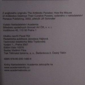 antikvární kniha Antibiotický paradox. Jak se nesprávným používáním antibiotik ruší jejich léčebná moc, 2007
