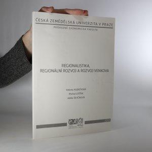 náhled knihy - Regionalistika, regionální rozvoj a rozvoj venkova
