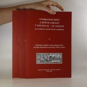 náhled knihy - Vyobrazení měst a jiných lokalit v tiscích 16.-18. století (se vztahem k území České republiky). 1.-2. díl (3 svazky)