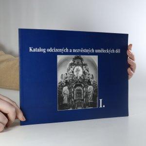 náhled knihy - Katalog odcizených a nezvěstných uměleckých děl. I. díl.