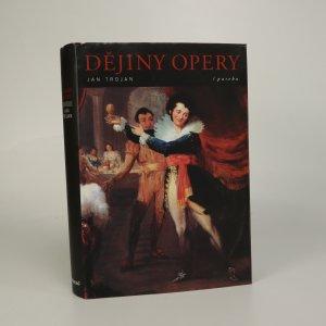 náhled knihy - Dějiny opery. Tvůrci předloh, libretisté, skladatelé a jejich díla