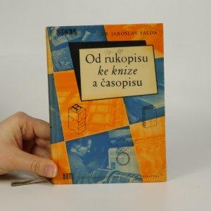 náhled knihy - Od rukopisu ke knize a časopisu