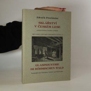náhled knihy - Sklářství v Českém lese