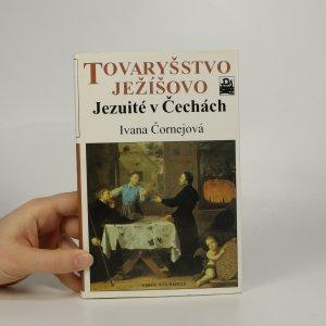 náhled knihy - Tovaryšstvo Ježíšovo. Jezuité v Čechách.
