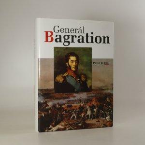 náhled knihy - Generál Bagration. Legenda ruské armády