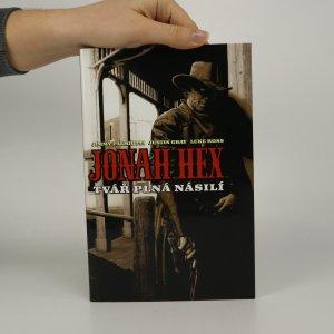 náhled knihy - Jonah Hex. Tvář plná násilí