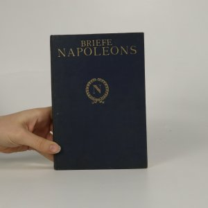 náhled knihy - Briefe Napoleons des Ersten. 1. díl.