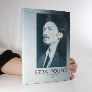 náhled knihy - Ezra Pound, mistr těch, kteří vědí