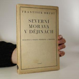 náhled knihy - Severní Morava v dějinách