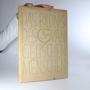 náhled knihy - Das Bildnis des evangelischen Menschen. Von Martin Luther bis zur Gegenwart