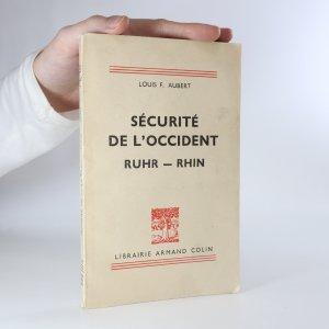 náhled knihy - Sécurité de l'occident. Ruhr Rhin