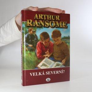 náhled knihy - Velká severní?
