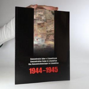 náhled knihy - Koncentrační tábor v Litoměřicích 1944-1945. Průvodce stálou výstavou