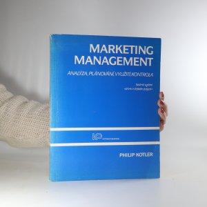 náhled knihy - Marketing management. Analýza, plánování, realizace a kontrola