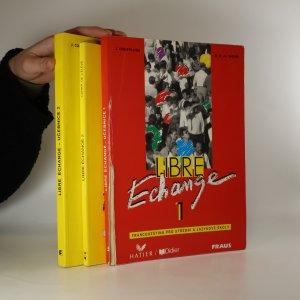 náhled knihy - Libre Échange. Francouzština pro střední a jazykové školy (1. díl učebnice, 2. díl učebnice + pracovní sešit)