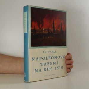 náhled knihy - Napoleonovo tažení na Rus 1812