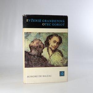 náhled knihy - Evženie Grandetová. Otec Goriot