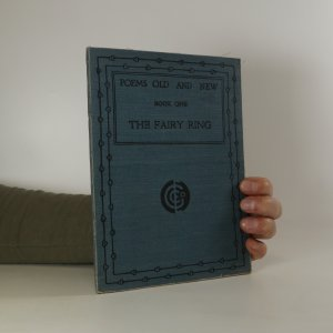 náhled knihy - Poems Old and New. Book one: The Fairy Ring