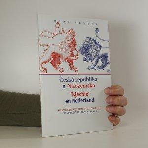 náhled knihy - Česká republika a Nizozemsko. Historie vzájemných vztahů / Tsjechië en Nederland. Historische raakvlakken