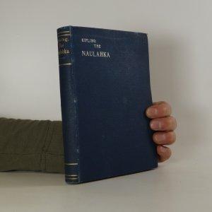 náhled knihy - The Naulahka. A Story of West and East