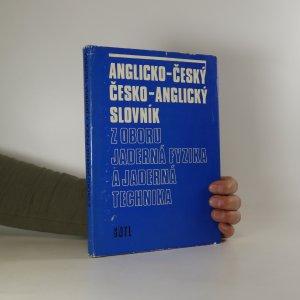 náhled knihy - Anglicko-český a česko-anglický slovník z oboru jaderná fyzika a jaderná technika