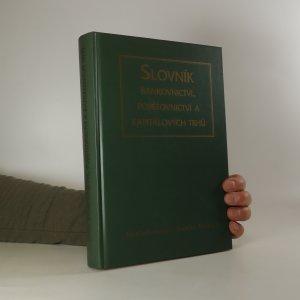 náhled knihy - Slovník bankovnictví, pojišťovnictví a kapitálových trhů