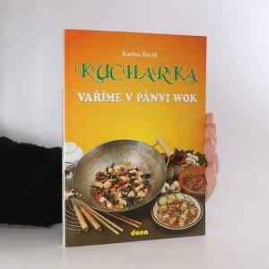 náhled knihy - Kuchařka. Vaříme v pánvi wok
