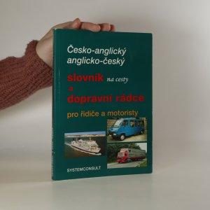 náhled knihy - Česko-anglický, anglicko-český slovník na cesty a dopravní rádce pro řidiče a motoristy