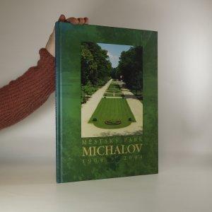 náhled knihy - Městský park Michalov 1904-2004