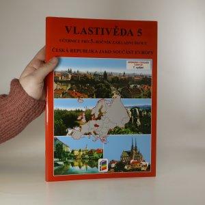 náhled knihy - Vlastivěda 5. Česká republika jako součást Evropy.