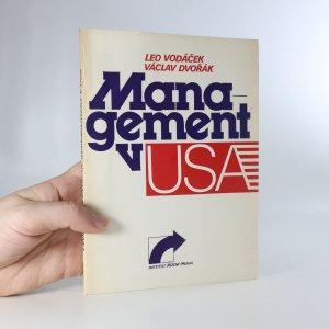náhled knihy - Management v USA. Názory, zkušenosti - úspěchy, prohry, naděje