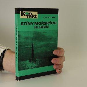 náhled knihy - Stíny mořských hlubin. Dobrodružství atomových ponorek