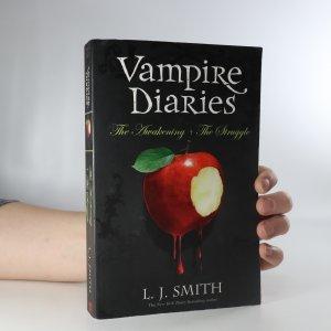 náhled knihy - Vampire Diaries. The Awakening. The Struggle (2 díly v jednom svazku)