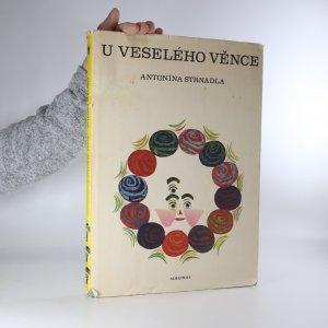 náhled knihy - U veselého věnce Antonína Strnadla