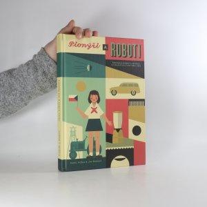 náhled knihy - Pionýři a roboti. Československá ilustrace a vizuální kultura 1950-1970