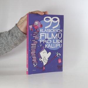 náhled knihy - 99 klasických filmů pro lidi v kalupu