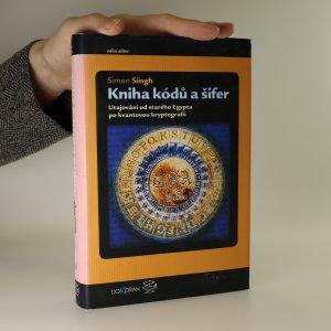 náhled knihy - Kniha kódů a šifer. Tajná komunikace od starého Egypta po kvantovou kryptografii