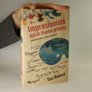 náhled knihy - Impresionisté. Soukromé životy