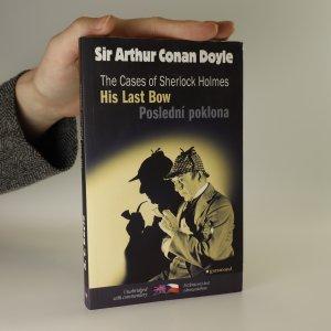 náhled knihy - His last bow and other adventures of Sherlock Holmes. Poslední poklona a jiné příběhy Sherlocka Holmese