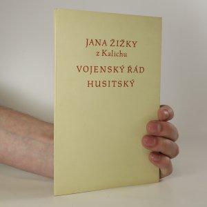 náhled knihy - Jana Žižky z Kalichu Vojenský řád husitský