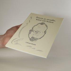 antikvární kniha Poezie je zrcadlo, které cítí bolest, neuveden