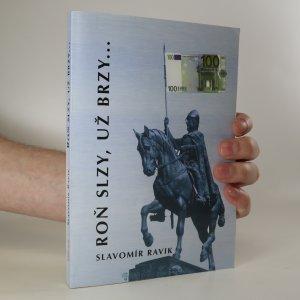 náhled knihy - Roň slzy, už brzy...
