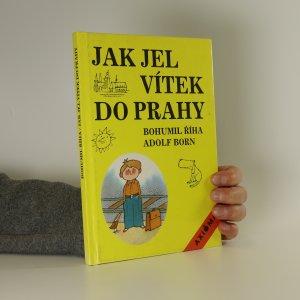náhled knihy - Jak jel Vítek do Prahy