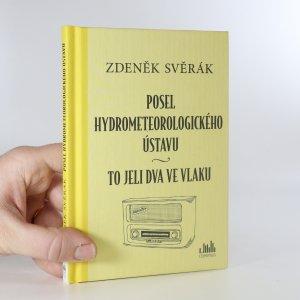 náhled knihy - Posel hydrometeorologického ústavu. To jeli dva ve vlaku