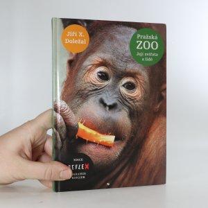 náhled knihy - Pražská zoo. Její zvířata a lidé