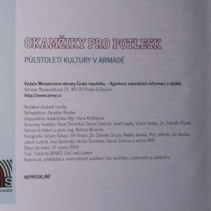 antikvární kniha Okamžiky pro potlesk. Půlstoletí kultury v armádě , 2004