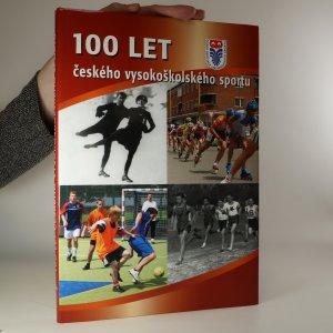 náhled knihy - 100 let českého vysokoškolského sportu