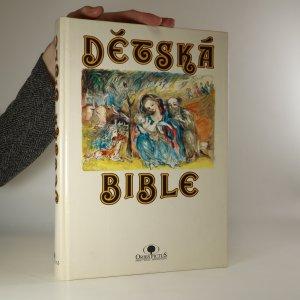 náhled knihy - Dětská bible. Starý a Nový zákon