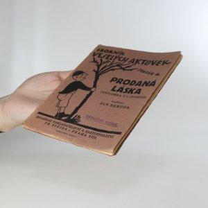 antikvární kniha  Prodaná láska (Sborník veselých aktovek svazek 4), neuveden